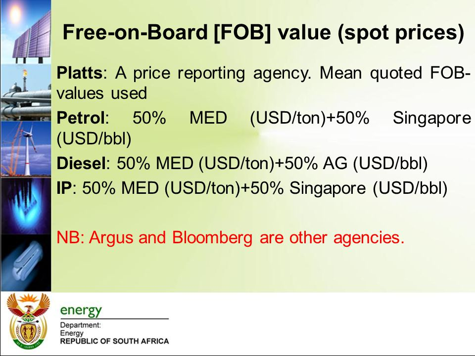 Free-on-Board [FOB] value (spot prices)